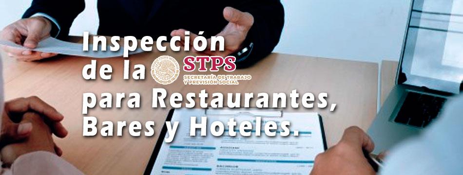 Inspección de la STPS a restaurantes, bares y hoteles