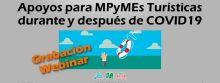 Encabezado grabación webinar apoyo para MPyMEs Turísticas